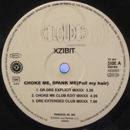 Xzibit - Choke Me, Spank Me (Pull My Hair)