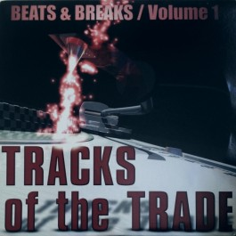 Various - Tracks Of The Trade 1 - Beats & Breaks