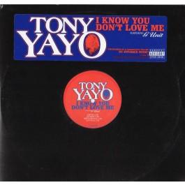 Tony Yayo - I Know You Don't Love Me