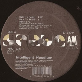 Intelligent Hoodlum - Back To Reality / Live & Direct From The House Of Hits