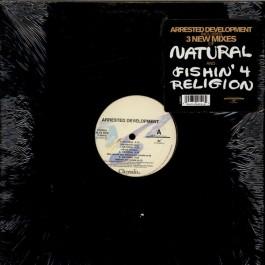 Arrested Development - Natural / Fishin' 4 Religion