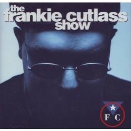 Frankie Cutlass - The Frankie Cutlass Show