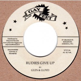 Lloyd & Glen / Bobby Aitken & The Carib Beats - Rudies Give Up / Orange Street Special