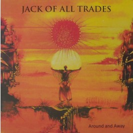Jack Of All Trades - Around And Away