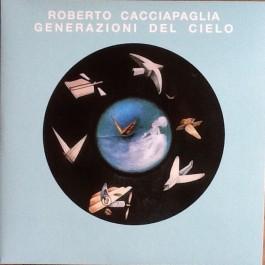 Roberto Cacciapaglia - Generazioni Del Cielo
