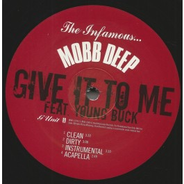 Mobb Deep - Give It To Me