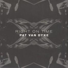 Pat Van Dyke - Right On Time