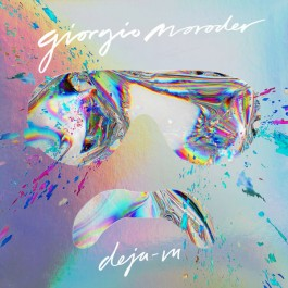 Giorgio Moroder - Deja-Vu