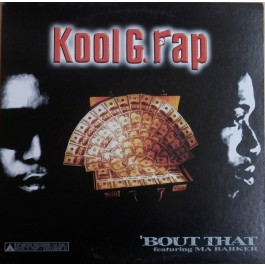 Kool G Rap - Bout That