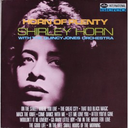 Shirley Horn With Quincy Jones Orchestra - Horn Of Plenty