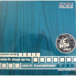 Feenom Circle - Days Go By / Tunnelvision