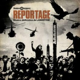 Lamartine - Reportage (Musica elettronica da LAMARTINE)