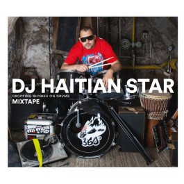DJ Haitian Star - Dropping Rhymes On Drums