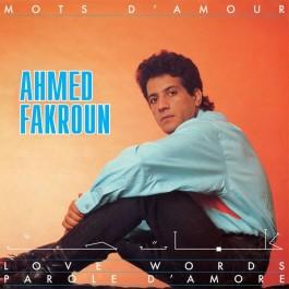 Ahmed Fakroun - Mots D'Amour
