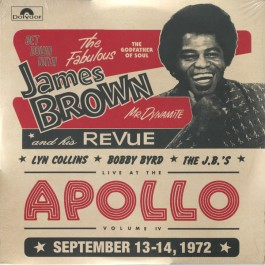 James Brown, Lyn Collins, Bobby Byrd, The J.B.'s - Get Down With James Brown: Live At The Apollo Volume IV