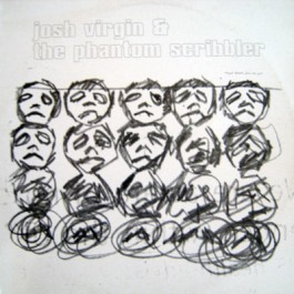 Josh Virgin & The Phantom Scribbler - Josh Virgin & The Phantom Scribbler