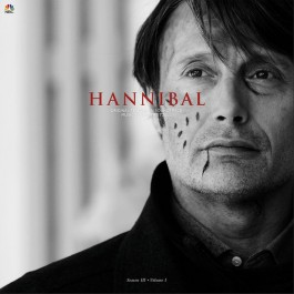 Brian Reitzell - Hannibal Season III • Volume I (Original Television Soundtrack)