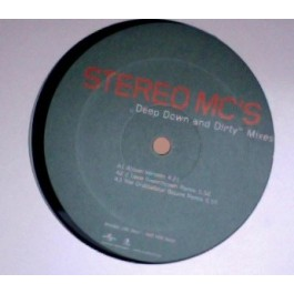 Stereo MC's - Deep Down & Dirty (Mixes)