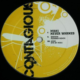 Mark One - Never Warned