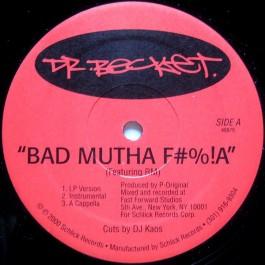 Dr. Becket - Bad Mutha F#%!A / Creativity