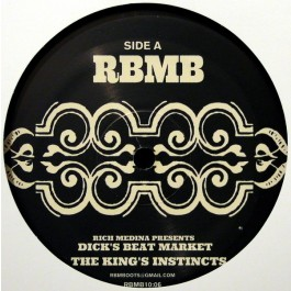Rich Medina Presents Dick's Beat Market - The King's Instincts