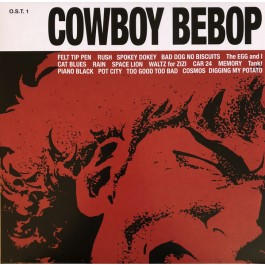 The Seatbelts - Cowboy Bebop O.S.T. 1