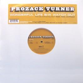 Prozack Turner - Wonderful Life / Watch Out
