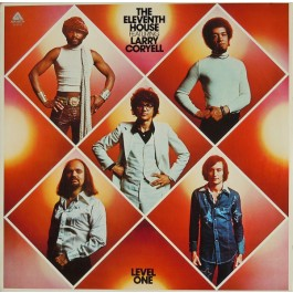 The Eleventh House Featuring Larry Coryell - Level One