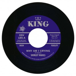 Shirley Wahls - Why I Am Crying/Thats How Long (Im Gonna Love...)