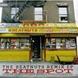 Beatnuts - The Spot Remix EP