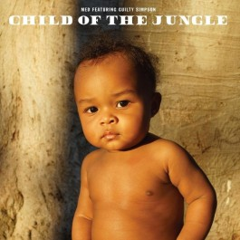 MED & Guilty Simpson - Child Of The Jungle