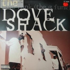 Dove Shack - We Funk (The G-Funk)