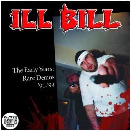 Ill Bill - The Early Years: Rare Demos 91-94