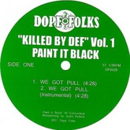Paint It Black  / The Servants - Killed By Def Vol. 1