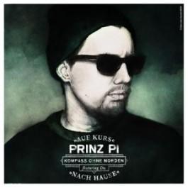 """Prinz Pi - Kompass Ohne Norden """"Auf Kurs Nach Hause"""""""