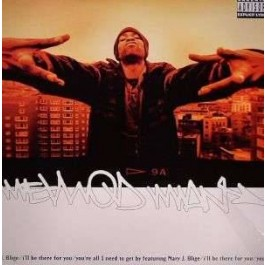 Method Man - I´ll Be There For You ( ft Mary J Blige)