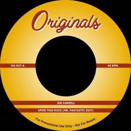 Joe Farrell / Artifacts - Upon This Rock (Mr. Fantastic Edit) / Whassup Now Muthafucka? (Dirty/Bonus Beats)