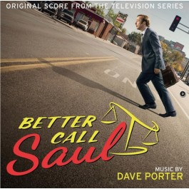 Dave Porter - Better Call Saul (Original Score From The Television Series 1 & 2)