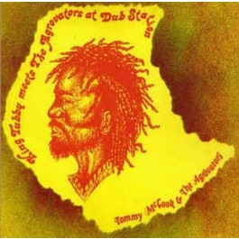Tommy McCook & The Agrovators - King Tubby Meets The Agrovators At Dub Station