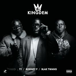 Kingdem (Rodney P, Ty & Blak Twang) - The Kingdem EP