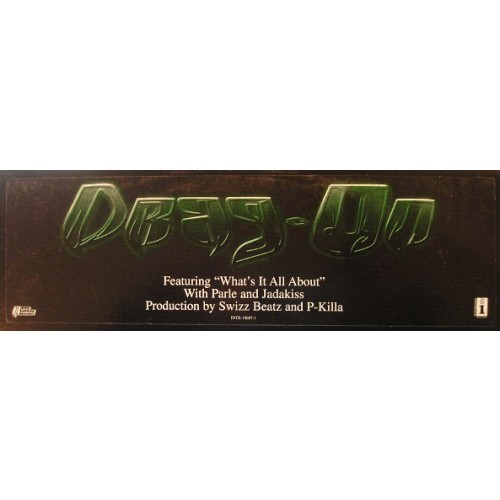 Drag-On - What It's All About / Opposite Of H20 / Life Goes