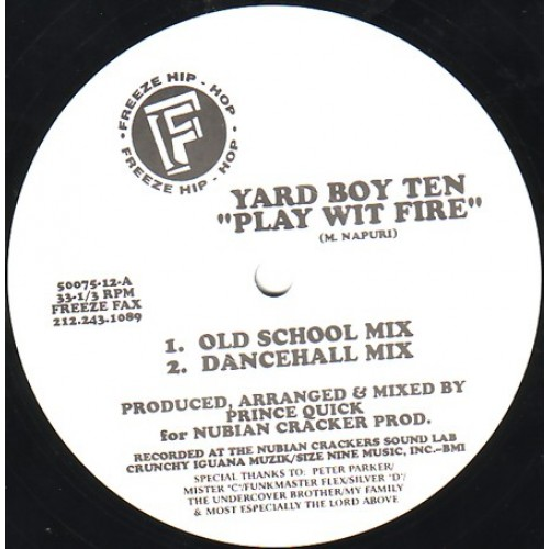 Yard Boy Ten - Play Wit Fire - Reggae / Dub & Dancehall
