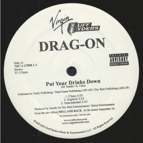 Drag-On - Put Your Drinks Down - US Rap - HipHop / Rap