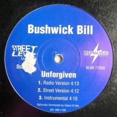 Bushwick Bill - Unforgiven