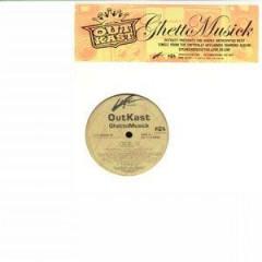 OutKast - Ghetto Musick