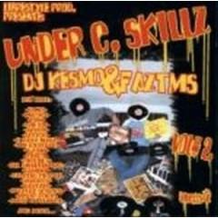 DJ Kesmo & Faz Tms - Under C. Skillz Vol 2