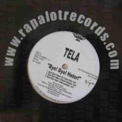 Tela - Bye ! Bye! Hater! / Drugs