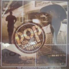 Pop Da Brown Hornet - The Undaground Emperor
