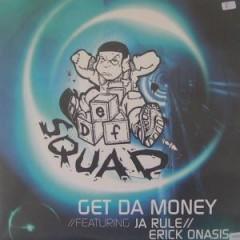 Def Squad - Get Da Money