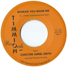 Carlton Jumel Smith (with Cold Diamond & Mink) - Woman You Made Me (Voc & Instr)